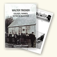 Walter Tricker: Soldier, Farmer, Victim of injustice
